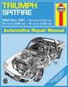 Triumph Spitfire, 1962-1981 - John Haynes, John Haynes