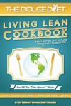 The Dolce Diet: Living Lean Cookbook - Michael Dolce, Brandy Roon
