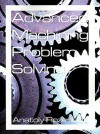 Advanced Machining Problem Solving - Anatoly Rozenblat