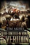 Die Untoten von Veridon: Roman (German Edition) - Tim Akers