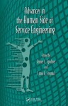 Advances in the Human Side of Service Engineering - Gavriel Salvendy, Waldemar Karwowski, James C. Spohrer