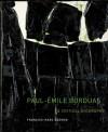 Paul-Émile Borduas: A Critical Biography - Francois-Marc Gagnon, Peter Feldstein