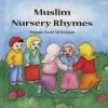 Muslim Nursery Rhymes - Mustafa Yusuf McDermott