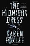 The Midnight Dress Paperback - February 10, 2015 - Karen Foxlee