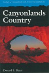 Canyonlands Country: Geology of Canyonlands and Arches National Parks - Donald L. Baars