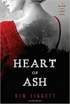 Heart of Ash (A Blood and Salt Novel) - Cathy Liggett