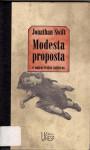 Modesta proposta e outros textos satíricos - Jonathan Swift
