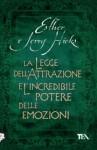 La legge dell'attrazione e l'incredibile potere delle emozioni - Esther Hicks, Jerry Hicks, Maddalena Togliani