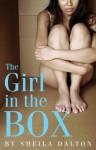 The Girl in the Box - Sheila Dalton
