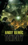 Toxicity - Andy Remic