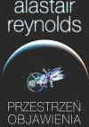 Przestrzeń objawienia - Alastair Reynolds