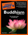 The Complete Idiot's Guide to Buddhism - Gary Gach