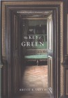 The Key of Green: Passion and Perception in Renaissance Culture - Bruce R. Smith