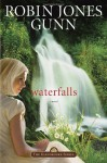 Waterfalls - Robin Jones Gunn