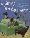 History Of Pets And People (Animals In The House) - Sheila Keenan, Kate Waters