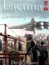 Lacuna: Demons of the Void - David Adams