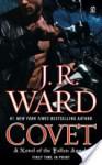 Covet (Fallen Angels #1) - J.R. Ward