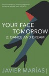 Your Face Tomorrow 2: Dance and Dream - Javier Marías, Margaret Jull Costa