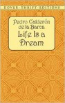 Life Is a Dream/La Vida es Sueño: A Dual-Language Book (Dover Dual Language Spanish) - Pedro Calderón de la Barca, Stanley Applebaum