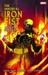 The Immortal Iron Fist, Vol. 4: The Mortal Iron Fist - Duane Swierczynski, Travel Foreman