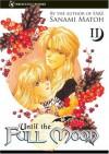 Until the Full Moon, Volume 02 - Sanami Matoh