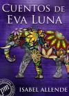 Cuentos de Eva Luna (Spanish Edition) - Isabel Allende