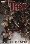 Thor: Ages of Thunder - Matt Fraction, Patrick Zircher, Clay Mann