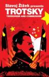 Terrorism and Communism: A Reply to Karl Kautsky - Leon Trotsky, Slavoj Žižek