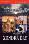 Two's Better Than One [Menage on the Prairie: Our Dirty Little Secret] (Siren Publishing Menage and More) - Xondra Day