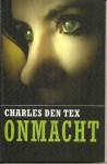 Onmacht - Charles den Tex