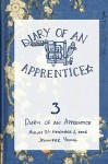 Diary of an Apprentice 3: August 31 - November 6, 2006 - Jennifer Young