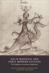 Sin in Medieval and Early Modern Culture: The Tradition of the Seven Deadly Sins - Richard G. Newhauser, Susan J. Ridyard