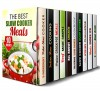 The Best Slow Cooker Meals Box Set (10 in 1): Enjoy Lavish Vegan, Vegetarian, Meat, Diet, and Other Slow Cooker Recipes You Can Cook Everyday (Slow Cooker & Paleo Recipes) - Paula Hess, Eva Mehler, Ingrid Watson, Erica Shaw, Rachel Blunt, Vicki Day, Jessica Meyer, Grace Cooper, Beth Foster, Melissa Hendricks