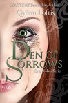 Den of Sorrows, Book 9 (The Grey Wolves Series) - Quinn Loftis, KKeeton Designs