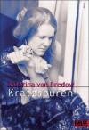 Kratzspuren - Katarina von Bredow