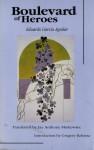 Boulevard of Heroes (Discoveries (Latin American Literary)) - E. Garcia, Eduardo Garcia Aguilar, Eduardo G. Aguilar