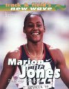 Marion Jones: Fast and Fearless - Rachel Rutledge