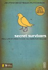 Secret Survivors: Real-Life Stories to Give You Hope for Healing - Jen Howver, Megan Hutchinson
