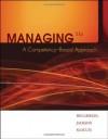 Managing: A Competency-Based Approach - Don Hellriegel, Susan E. Jackson, John W. Slocum Jr.