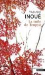 La tuile de Tenpyô - Yasushi Inoue, René Sieffert