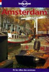Lonely Planet Amsterdam - Rob Van Driesum, Lonely Planet