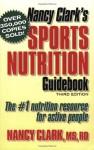 Nancy Clark's Sports Nutrition Guidebook - Nancy Clark