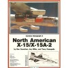 North American X-15/X-15A-2 - Ben Guenther, Jay Miller, Terry Panopalis