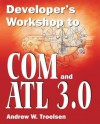 Developer S Workshop to Com and ATL 3.0 - Andrew Troelsen