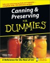 Canning & Preserving for Dummies - Karen Ward, Amelia Jeanroy