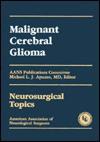 Bk.2 Malignant Cerebral Glioma - Aans - Michael L.J. Apuzzo