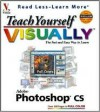 Teach Yourself Visually Adobe Photoshop CS - Mike Wooldridge