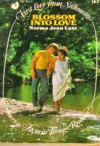 Blossom Into Love (First Love from Silhouette, #167) - Norma Jean Lutz