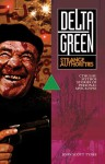 Delta Green: Strange Authorities - John Scott Tynes