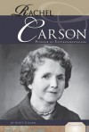 Rachel Carson: Pioneer of Environmentalism - Scott Gillam